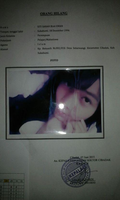Seorang gadis yang baru lulus sekolah tingkat atas, Siti Sarah (19), belum diketahui keberadaannya sejak dibawa lari pacarnya pada 1 Juni lalu
